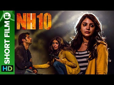 NH10 - Road to Revenge | Short Film | Anushka Sharma, Neil Bhoopalam