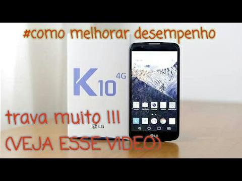 Melhorar desempenho LG K10
