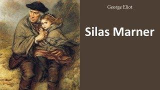 Silas Marner - Audiobook by George Eliot