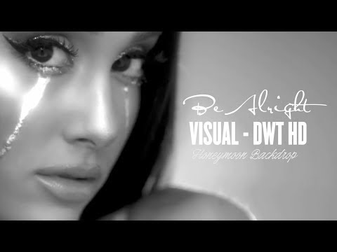 Ariana Grande - Be Alright - Visual [DWTour] HD