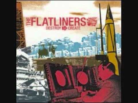 The Flatliners - What The Hell Happened To You