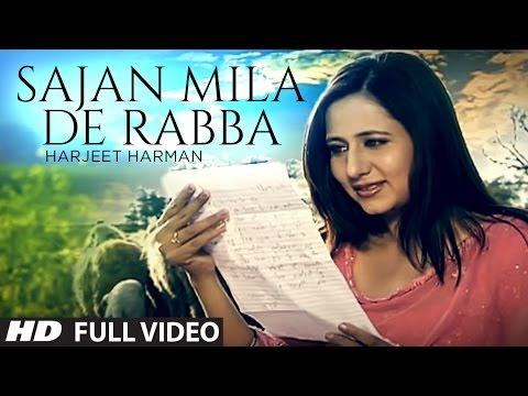 Harjeet Harman : Sajan Mila De Rabba Full Video Song | Hoor |...