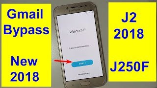 Samsung Galaxy J2 Pro SM-J250F Frp And Gmail Bypass 2018 new