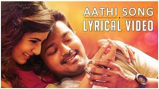 Aathi - Full Song with Lyrics - Kaththi