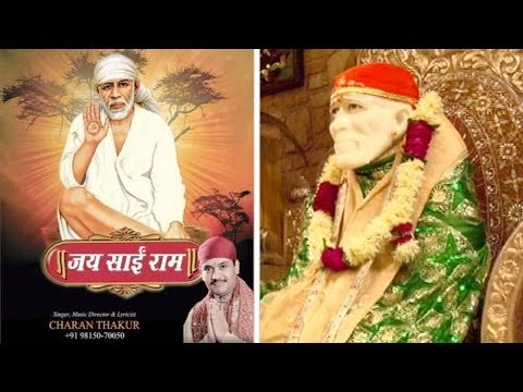 Om Sai Namo Namah - New Full Song Sai Bhajan By Charan Thakur...