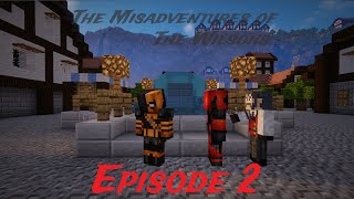"Misadventures of The Wilsons: Episode 2 - ""Outskirts of Gotham"" (Minecraft Roleplay)"