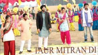Taur Mitran Di - taur mitran di punjabi movie song
