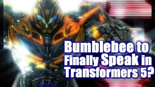 Transformers 5 - Will Bumblebee Have a Voice?