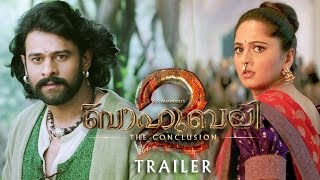 Baahubali 2 - The Conclusion Trailer