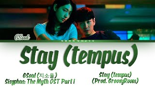 Download GSoul (지소울) - Stay (tempus) Sisyphus: The Myth OST Part 1 [시지프스 OST Part 1] Lyrics/가사 [Han Rom Eng] Mp3/Mp4