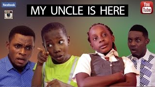 Download MY UNCLE IS HERE (Mark Angel Comedy) 3Gp Mp4