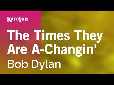 Karaoke The Times They Are A-Changin' - Bob Dylan *