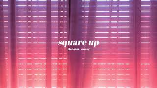 BLACKPINK - SQUARE UP - Full Piano Album