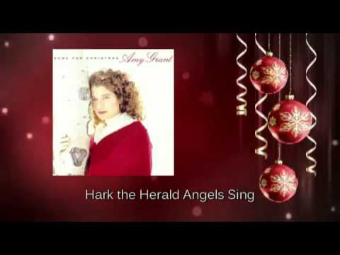 Amy Grant - Hark the Herald Angels Sing