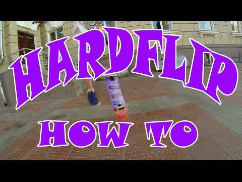 Выпуск 14:Как сделать хардфлип(hardflip) на скейтборде
