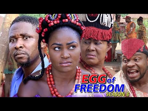 Egg Of Freedom Season 8 - 2019 Latest Nigerian Nollywood New Movie Full HD | 1080p