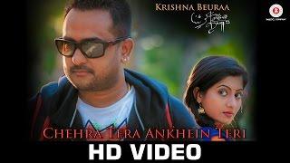 Chehra Tera Ankhein Teri - Official Music Video   Krishna Beuraa & Lipsa Mishra   Rajib-Mona
