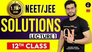 NEETJEE 2019  Chemistry Lecture 1  Solutions 12th