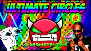 GEOMETRY DASH - (Easy Demon) - 37 - Ultimate Circles by Suomi
