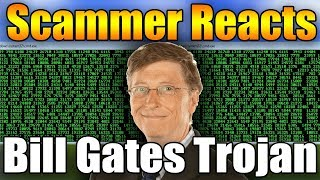 Scammer Reacts To Bill Gates Trojan v2 (Download!) | Tech Support Scammer Trolling