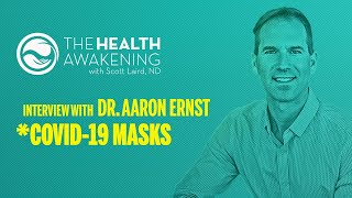 Video: All COVID Face Masks FAIL. Strong, Healthy Immunity offers the best protection - Aaron Ernst (Rood Awakening)