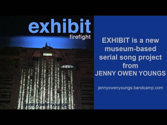 Jenny Owen Youngs - Firefight (EXHIBIT series #7)