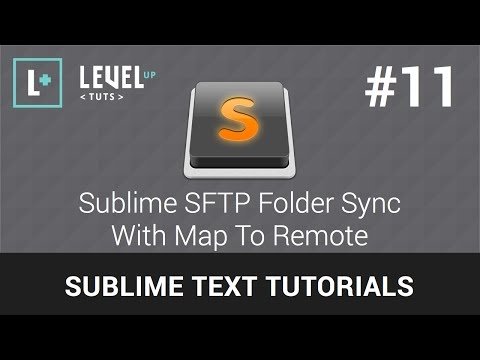 Sublime Text 2 Tutorials #11 - Sublime SFTP Folder Sync With Map To Remote
