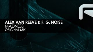 Alex van ReeVe & F. G. Noise - Madness