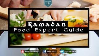 Ramadan Food Expert Guide