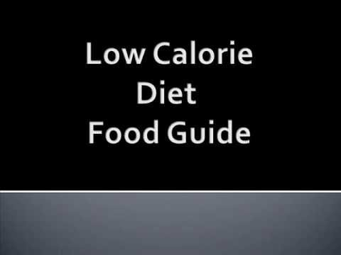 Low Calorie Diet Food Guide