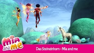 Das Steineinhorn - Mia and me