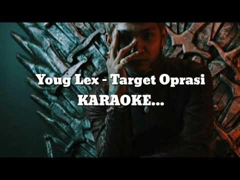 Download Young lex - Target Operasi  Karaoke Mp4 baru