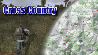 Cross Country | DayZ Mod Vanilla | Ep 8