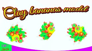 Clay bananas model - Clay toys for kids - #lmckidsart