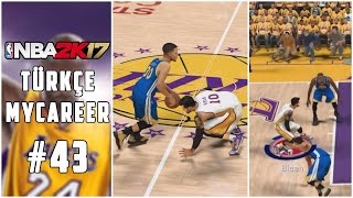 Türkçe NBA 2K17 MyCAREER #43 | CURRY
