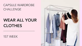 Capsule Wardrobe Challenge: Wear All Your Clothes. 1st Week.