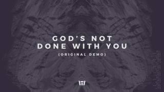 Tauren Wells - God's Not Done With You (Original Demo) (Official Audio)