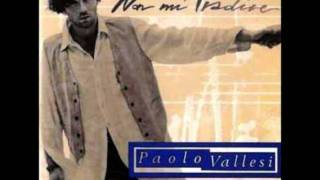 Paolo Vallesi - Vento di follia
