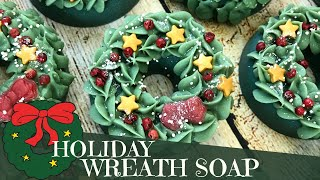 Making of Merry Wreathmas Cold Process Soap | 🌲  GYPSYFAE CREATIONS