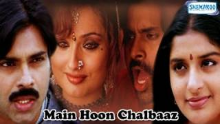 Main Hoon Chalbaaz - Part 1 Of 15 - Pawan Kalyan - Hindi Dubbed Movie