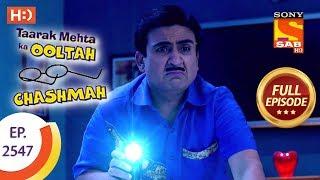 Taarak Mehta Ka Ooltah Chashmah - Ep 2547 - Full Episode - 4th September, 2018