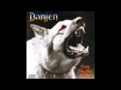 Damien - Every Dog Has Its Day (Full Album)