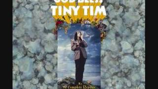 Watch Tiny Tim The Coming Home Party video