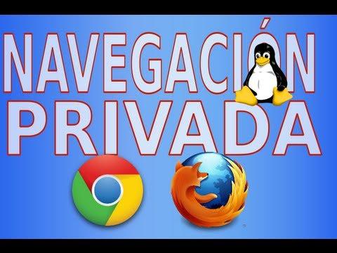 Iniciar Firefox -Google Chrome en modo incógnito o navegación privada. GNU/Linux