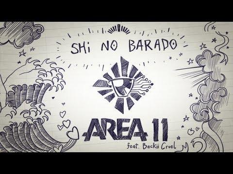 Area 11 - Shi No Barado Feat Beckii Cruel