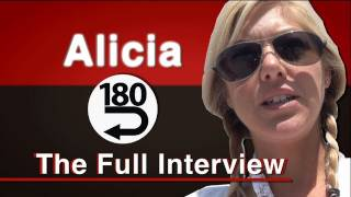 180 The full Interview with Alicia