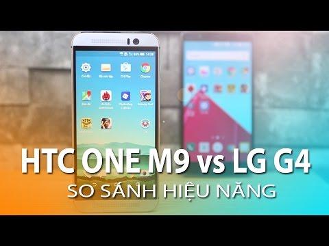 LG G4 vs HTC ONE M9 - So sánh cấu hình hiệu năng