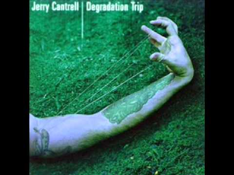Jerry Cantrell - Mother Spinning In Her Grave