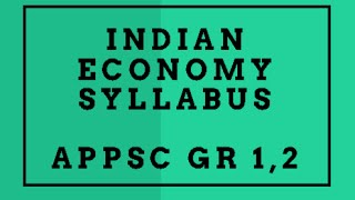 Indian Economy Syllabus APPSC Group 1, 2 || IAS APPSC TSPSC LECTURES