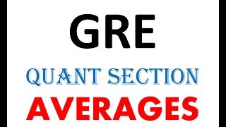 Averages |GRE quant section| 340/340 | GRE MADE easy